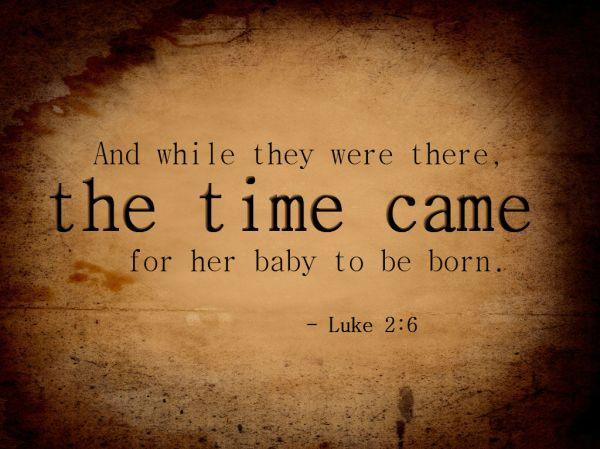 Luke 2:6